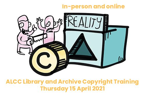 A promotional image for a seminar that will be live streamed with details of the event and a hand drawn cartoon image featuring a box with a triangular hole in it and a label that reads 'reality'. In front of the box is a cylinder with a copyright logo on it. To the left is two characters looking at the copyright cylinder and the triangular hole that represents the reality of dealing with copyright. One has their hands thrown up in the air in exclamation while the other holds a saw with the intention of changing the shape of the copyright cylinder to better fit the triangular hole in the reality box.